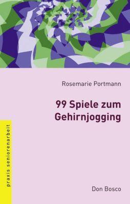 99 Spiele zum Gehirnjogging, Rosemarie Portmann