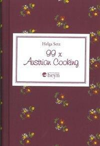 99 x Austrian Cooking, Helga Setz