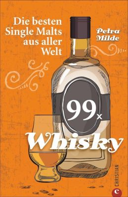 99 x Whisky - Petra Milde |