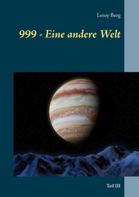 999 - Eine andere Welt, Leroy Berg