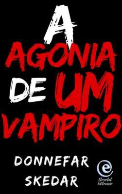 A Agonia de um Vampiro, Donnefar Skedar
