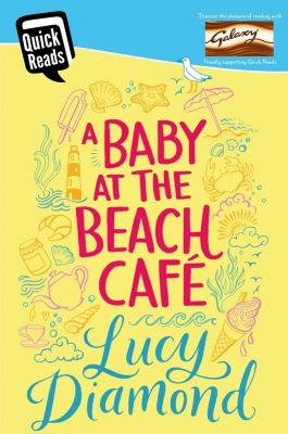 A Baby at the Beach Cafe, Lucy Diamond