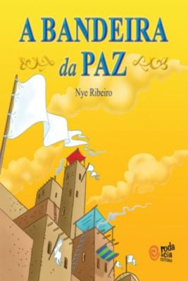 A Bandeira da Paz, Nye Ribeiro