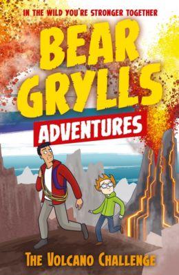 A Bear Grylls Adventure: A Bear Grylls Adventure 7: The Volcano Challenge, Bear Grylls