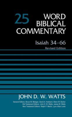 A Belle Meade Plantation Novel: Isaiah 34-66, Volume 25, John D. W. Watts