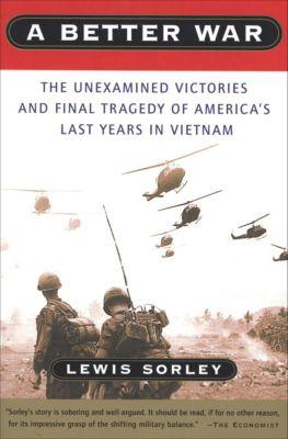 A Better War, Lewis Sorley
