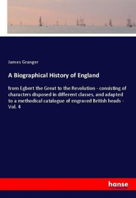 A Biographical History of England, James Granger