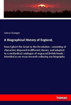 A Biographical History of England,, James Granger