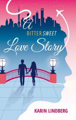 A Bittersweet Love Story, Karin Lindberg