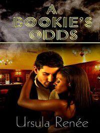 A Bookie's Odds, Ursula Renee
