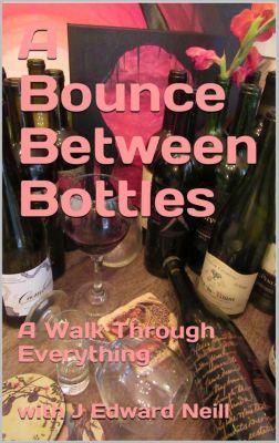 A Bounce Between Bottles, J Edward Neill