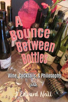 A Bounce Between Bottles, J Edward Neill