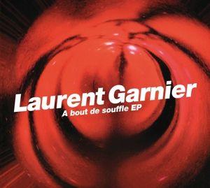 A Bout De Souffle Ep, Laurent Garnier