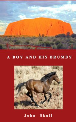 A Boy And His Brumby, John Skull
