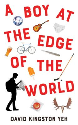 A Boy at the Edge of the World, David Kingston Yeh