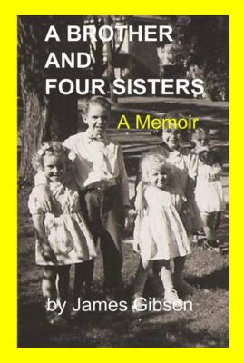 A Brother and Four Sisters, James Gibson