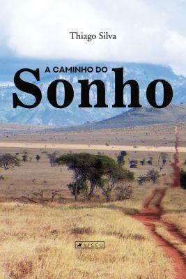A caminho do sonho, Thiago Silva
