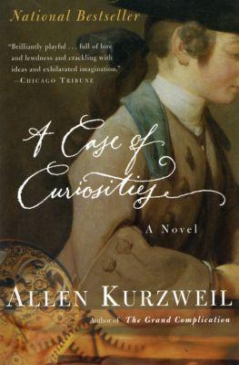 A Case of Curiosities, Allen Kurzweil