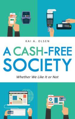A Cash-Free Society, Kai A. Olsen