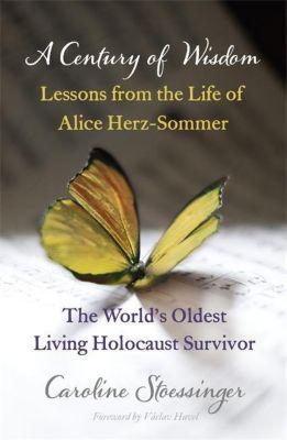 A Century of Wisdom, Caroline Stoessinger