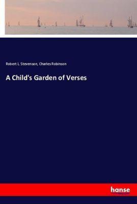 A Child's Garden of Verses, Robert L. Stevenson, Charles Robinson