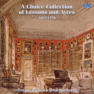 A Choice Collection Of Lessons And Ayres, Trevor Pinnock