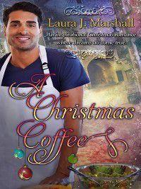 A Christmas Coffee, Laura J. Marshall