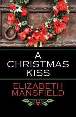 A Christmas Kiss, Elizabeth Mansfield