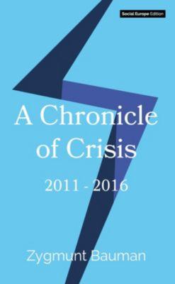 A Chronicle of Crisis, Bauman Zygmunt