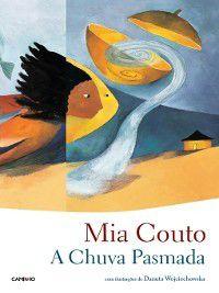 A Chuva Pasmada, Mia Couto