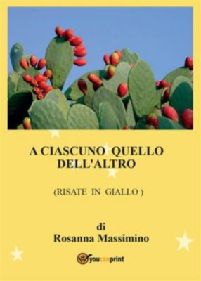 A ciascuno quello dell'altro (risate in giallo), Rosanna Massimino