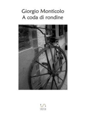 A coda di rondine, Giorgio Monticolo