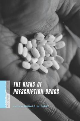 A Columbia / SSRC Book (Privatization of Risk): The Risks of Prescription Drugs
