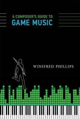 A Composer's Guide to Game Music, Winifred Philips