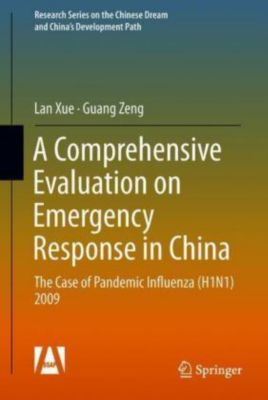 A Comprehensive Evaluation on Emergency Response in China, Lan Xue, Guang Zeng