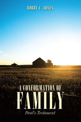A Conformation of Family, Bobby C. Jones