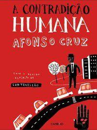A Contradição Humana, Afonso Cruz
