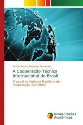 A Cooperação Técnica Internacional do Brasil, Vinícius Betsur Alvarenga Fernandes