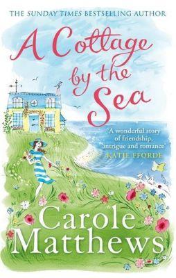 A Cottage by the Sea, Carole Matthews