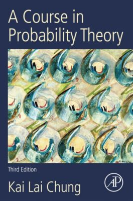 A Course in Probability Theory, Revised Edition, Kai Lai Chung