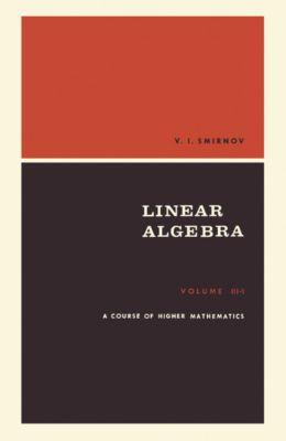 A Course of Higher Mathematics, V. I. Smirnov