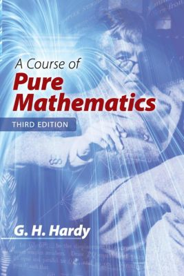 A Course of Pure Mathematics, G. H. Hardy