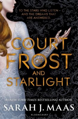 A Court of Thorns and Roses: A Court of Frost and Starlight, Sarah J. Maas