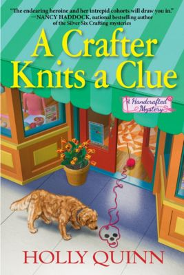 A Crafter Knits a Clue, Holly Quinn