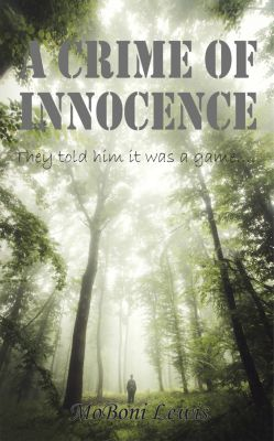 A Crime of Innocence, MoBoni Lewis