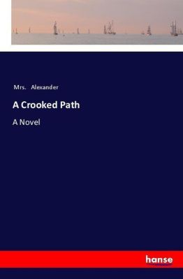 A Crooked Path, Mrs. Alexander