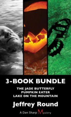 A Dan Sharp Mystery: Dan Sharp Mysteries 3-Book Bundle, Jeffrey Round
