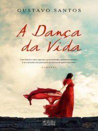 A Dança da Vida, Gustavo Santos