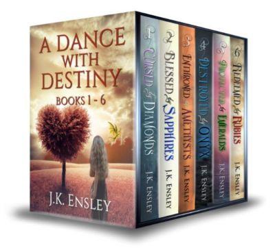 A Dance with Destiny: Complete Boxed Set: Books 1-6, JK Ensley