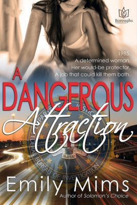 A Dangerous Attraction, Emily Mims